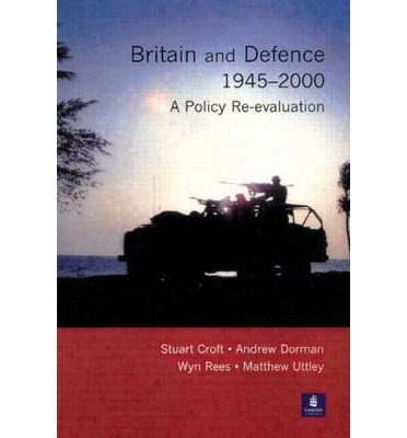 Britain and Defence, 1945-2000