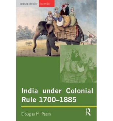 a history of india in british colonial rule