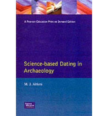 science based dating in archaeology