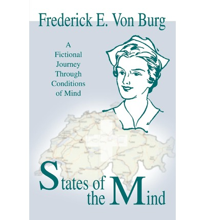 States of the Mind : A Fictional Journey Through Conditions of Mind