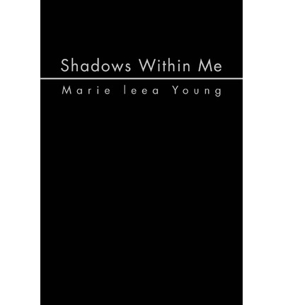 Shadows Within Me
