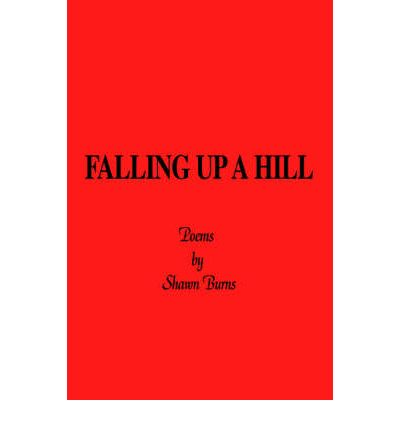 Falling Up a Hill