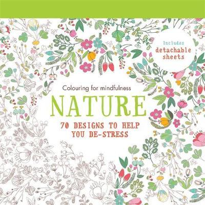 Nature : 70 Designs to Help You De-Stress