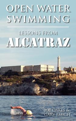 Open Water Swimming : Lessons from Alcatraz