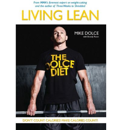 The Dolce Diet : Living Lean