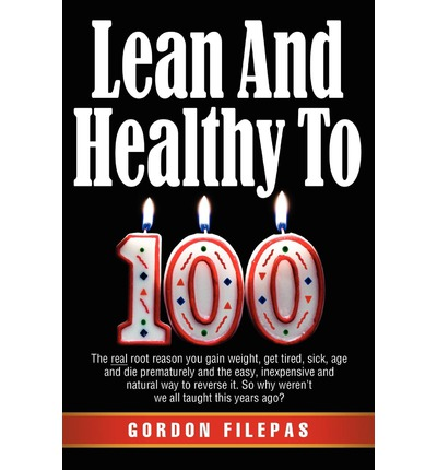 Lean and Healthy to 100