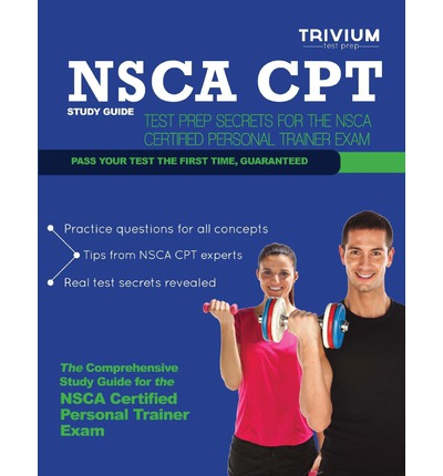 Nsca CPT Study Guide : Test Prep Secrets for the Nsca Certified Personal Trainer Exam