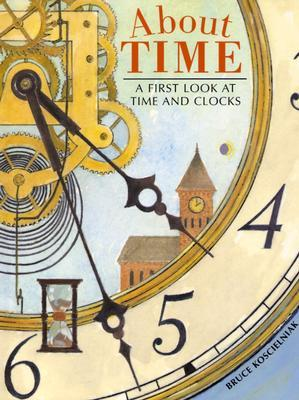 About Time : A First Look at Time and Clocks