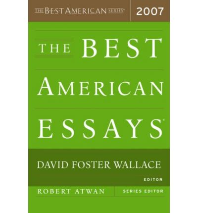 best american essays 2007 Best american essays 2007 - get started with essay writing and compose the best college research paper ever get an a+ grade even for the most urgent essays experienced scholars engaged in the service will do your paper within the deadline.