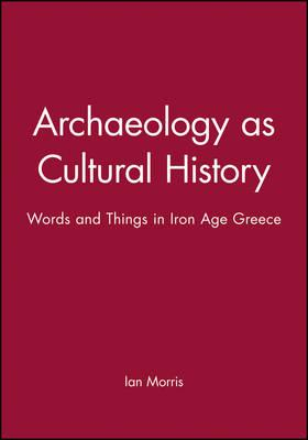 Archaeology as Cultural History
