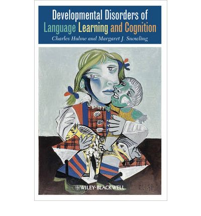 Developmental Disorders of Language Learning and Cognition