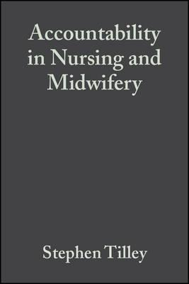 Accountability in Nursing and Midwifery