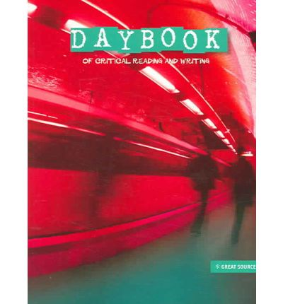 Scarica libri completi Daybook : Of Critical Reading and Writing PDF 9780669534856 by Fran Claggett, Louann Reid, Ruth Vinz