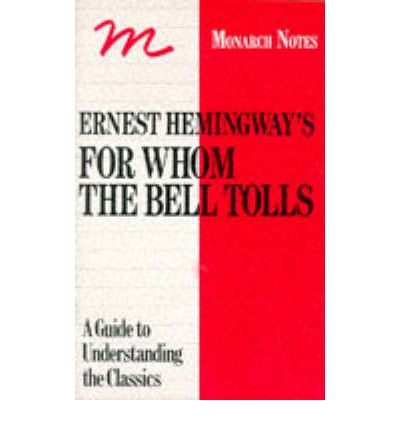 a critical analysis of the book for whom the bell tolls by ernest hemingway