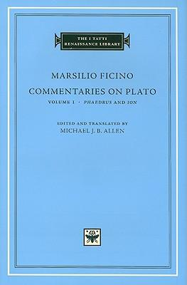 Commentaries on Plato: Phaedrus and Ion v.1