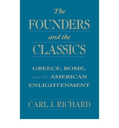 The Founders and the Classics