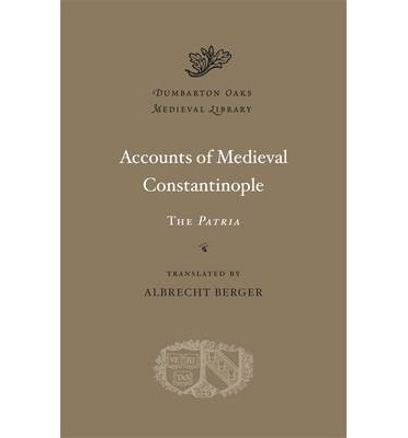 Accounts of Medieval Constantinople