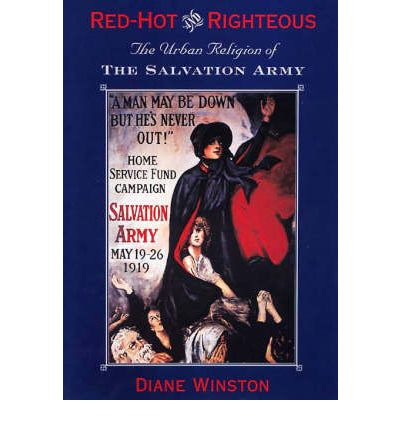 Scarica libri per ebooks gratis Red-hot and Righteous : The Urban Religion of the Salvation Army by Diane Winston in Italian PDF iBook PDB
