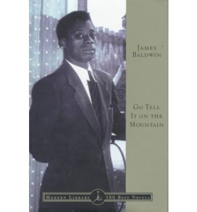 go tell it on the mountain by james baldwin essay Go tell it on the mountain study guide contains a biography of james baldwin, literature essays, quiz questions, major themes, characters, and a full summary and.