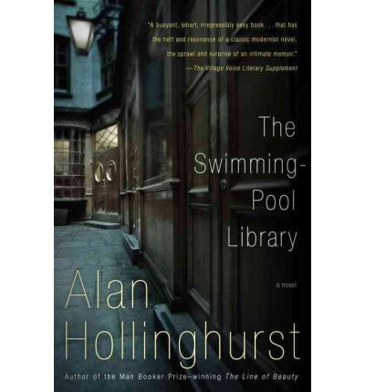 Swimming Pool Library Alan Hollinghurst 9780679722564