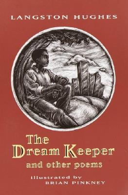 Dream Keeper & Other Poems