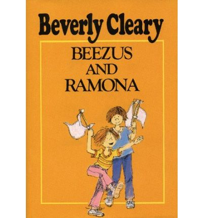 Beezus and Ramona : Beverly Cleary : 9780688310769