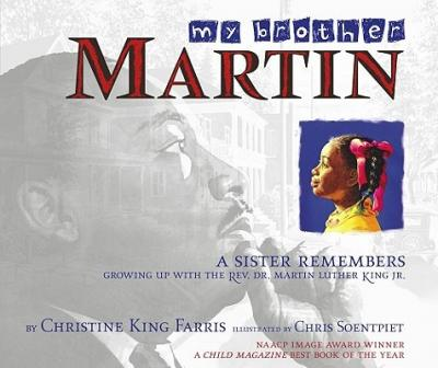 My Brother Martin : A Sister Remembers Growing Up with the REV. Dr. Martin Luther King JR