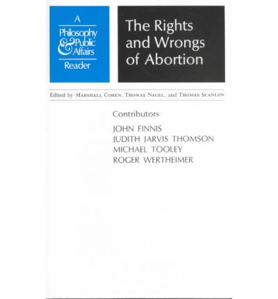 abortion rights or wrongs essay The abortion debate is the ongoing controversy surrounding the moral, legal, and  religious  pro-life supporters argue that abortion is morally wrong on the basis  that a fetus is an innocent  reason and religion: essays in philosophical  theology (oxford: basil blackwell), 1987 jump up ^ thomson, judith jarvis ( 1971.