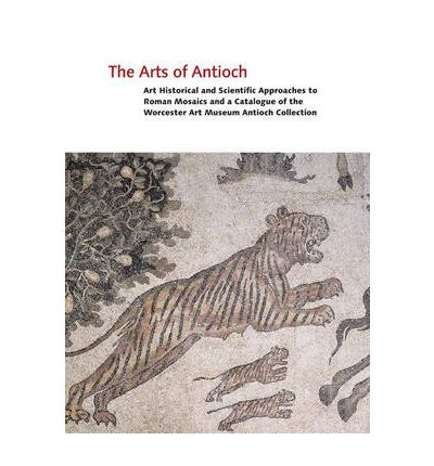 The Arts of Antioch: v. 2