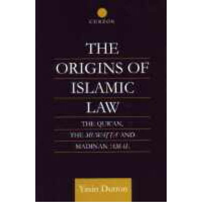 E-Book-Downloads The Origins of Islamic Law : The Quran, the Muwatta and Madinan Amal by Yasin Dutton (German Edition) PDF PDB CHM