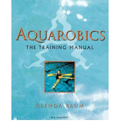 Aquarobics : The Training Manual