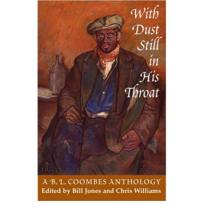 With Dust in His Throat : A B.L. Coombes Anthology