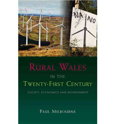 rural wales in the twenty first century paul milbourne. Black Bedroom Furniture Sets. Home Design Ideas