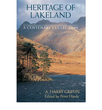 Heritage of Lakeland : A Centenary Collection