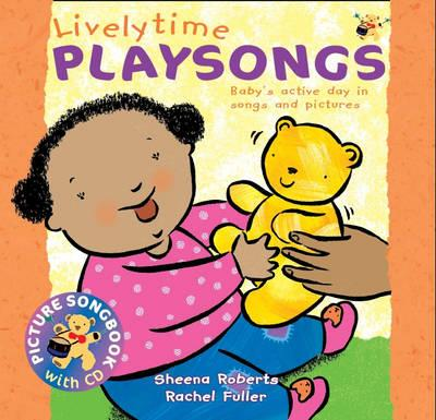 Lively Time Playsongs: Baby's Active Day in Songs and Pictures