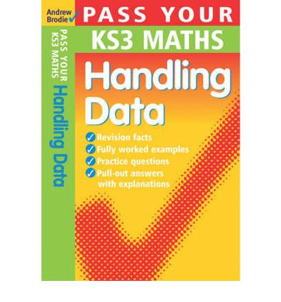 Ebook online download Pass Your KS3 Maths: Handling Data by Andrew Brodie in Portuguese RTF 9780713675351