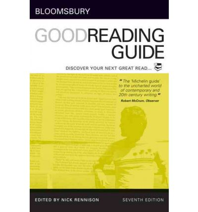 Bloomsbury Good Reading Guide : Discover Your Next Great Read