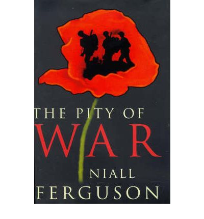 pity of war The pity of war: explaining world war one (unabridged) - niall ferguson created : 12-06-2018 3 by : niall ferguson documented social networks that are the true.