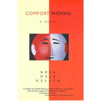 an analysis of the book comfort women by nora keller Nora okja keller booklist nora okja keller message board detailed plot synopsis reviews of comfort woman beccah's mom is the blue with depression and believes her thoughts have killed her husband.