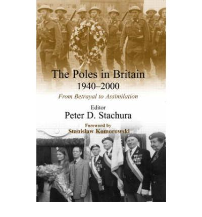 Free audiobook downloads cd The Poles in Britain, 1940-2000 : From Betrayal to Assimilation CHM 9780714655628 by Peter D. Stachura