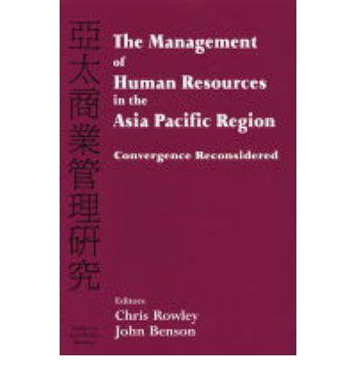 human resources management in the asia pacific essay Maximising the cross-culture performance of expatriate managers in jv must be an integral element of the strategic human resource management planning of organisations in the 21st century as the pace of globalisation necessitates that an increasing number of organisations must think globally and ensure that their expatriates are prepared and supported to do the same.