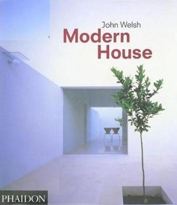 modern house john welsh 9780714838373