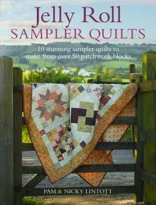 Jelly Roll Sampler Quilts Pam Lintott 9780715338445