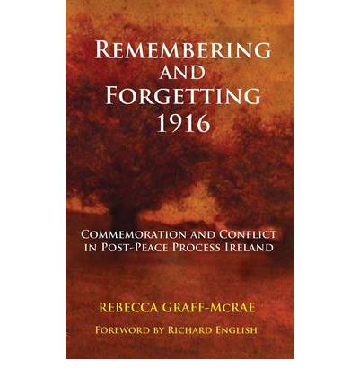 Ebooks online textbooks remembering and forgetting 1916 remembering and forgetting 1916 commemoration and conflict in post peace process ireland fandeluxe Gallery