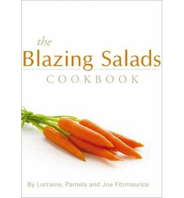 The Blazing Salads Cookbook