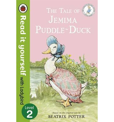 The Tale of Jemima Puddle-Duck - Read it Yourself with Ladybird: Level 2