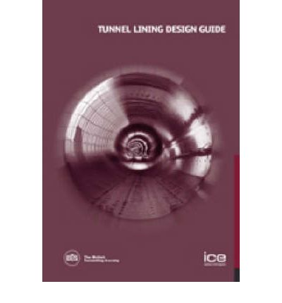 Tunnel Lining Design Guide
