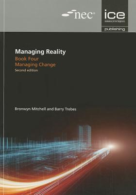 Managing Reality, Book 4: Managing Change