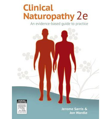 Clinical Naturopathy : An Evidence-Based Guide to Practice