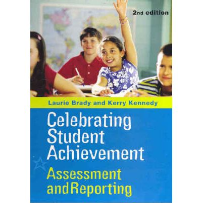 Celebrating Student Achievement : Laurie Brady : 9780733971365